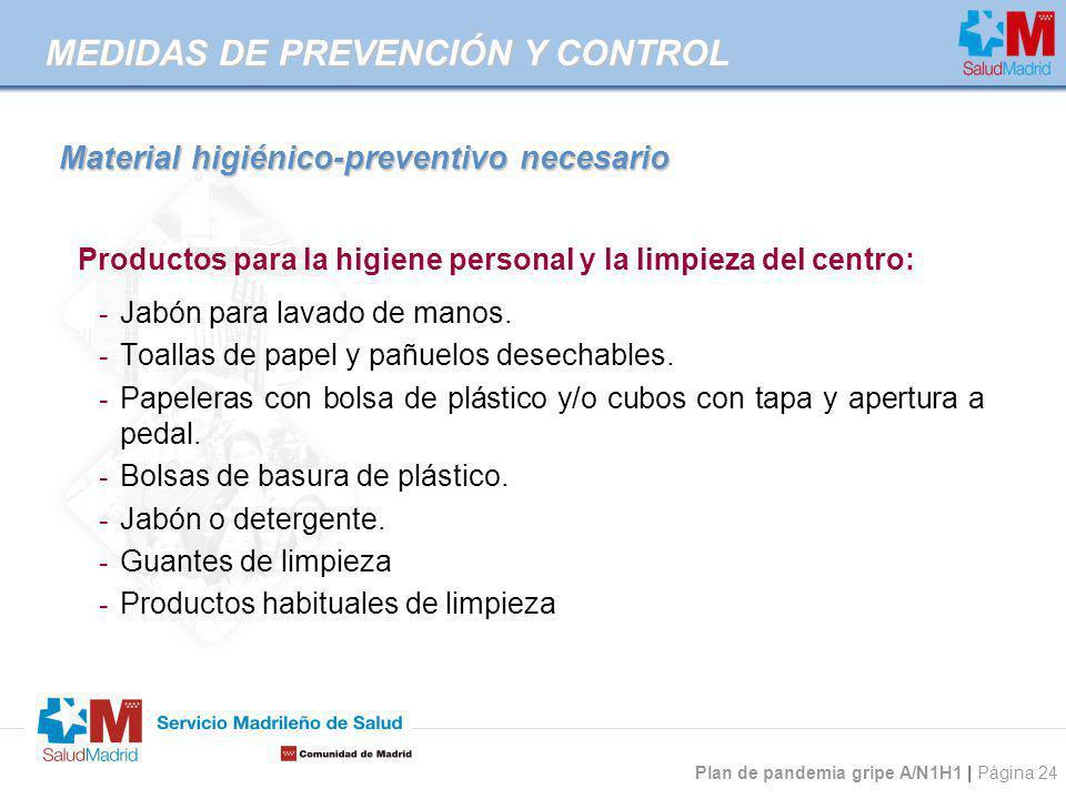 Material higiénico-preventivo necesario
