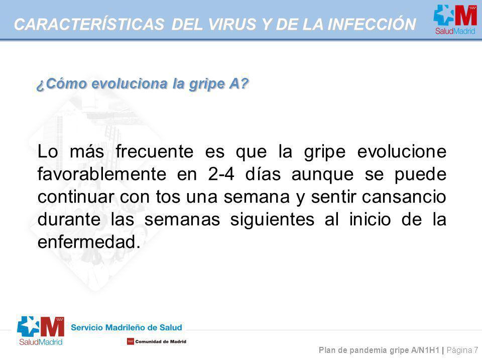 ¿Cómo evoluciona la gripe A