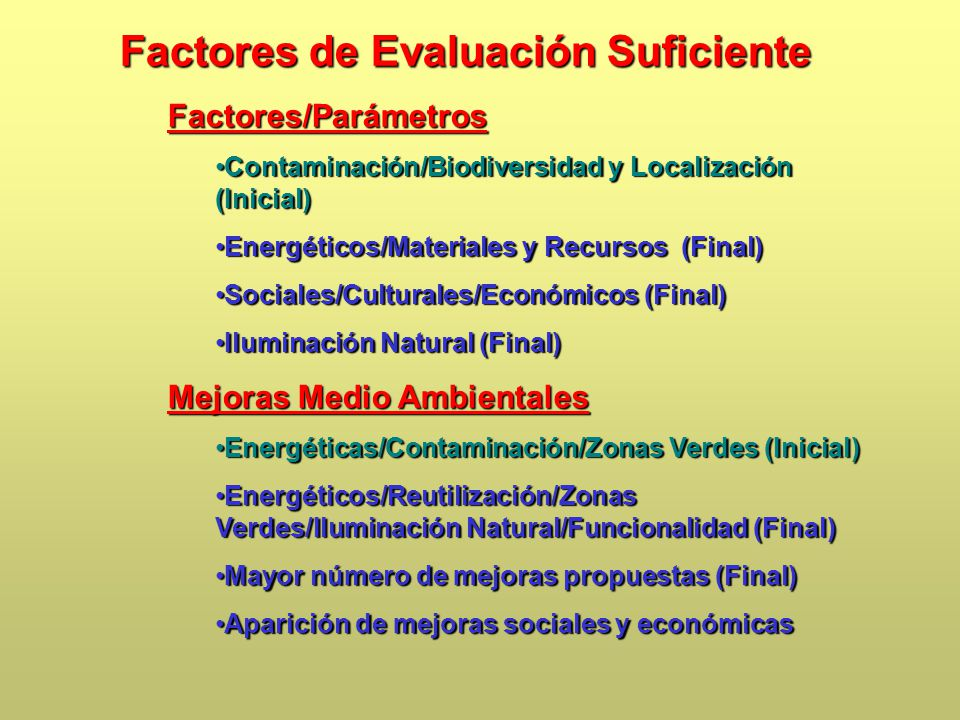 Factores de Evaluación Suficiente