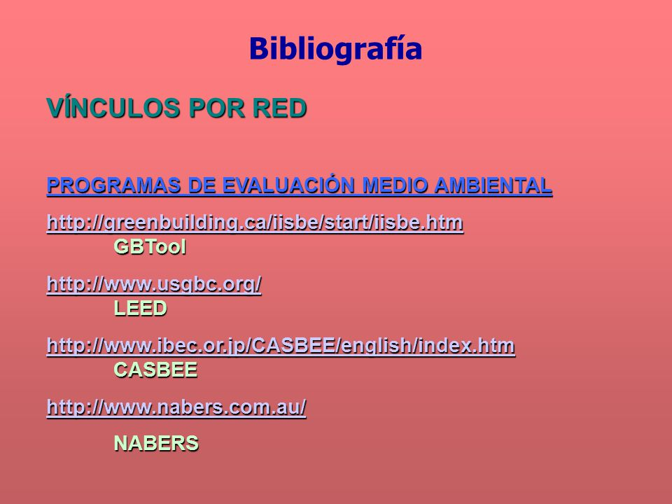 Bibliografía VÍNCULOS POR RED PROGRAMAS DE EVALUACIÓN MEDIO AMBIENTAL