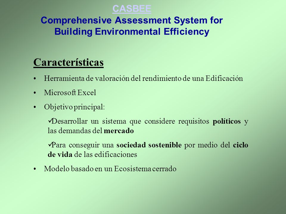 CASBEE Comprehensive Assessment System for Building Environmental Efficiency