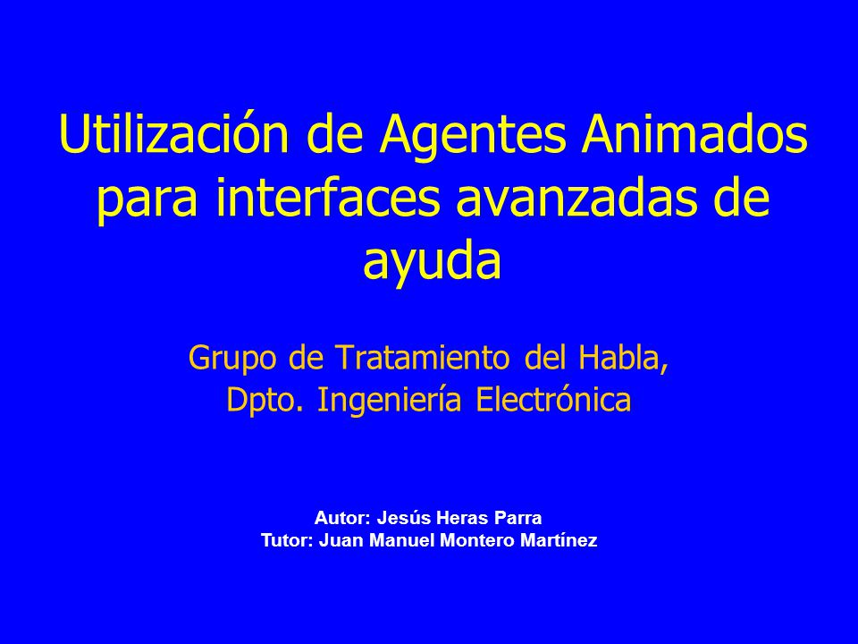 Utilización de Agentes Animados para interfaces avanzadas de ayuda