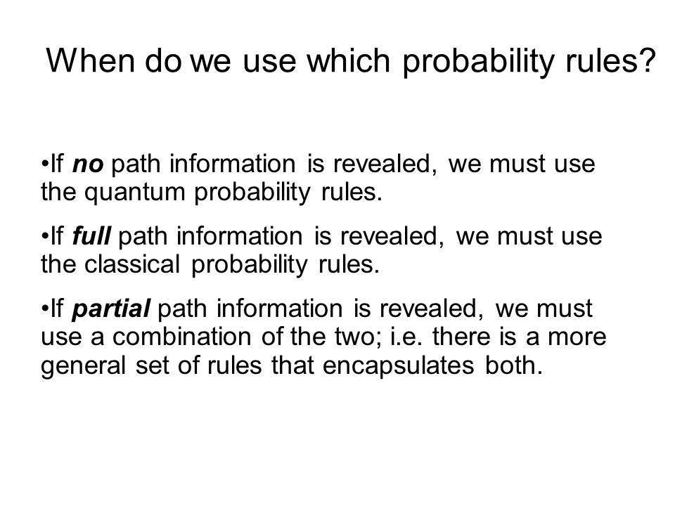 When do we use which probability rules