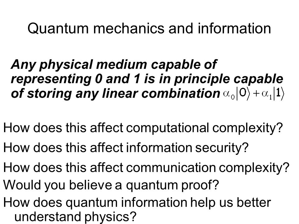 Quantum mechanics and information