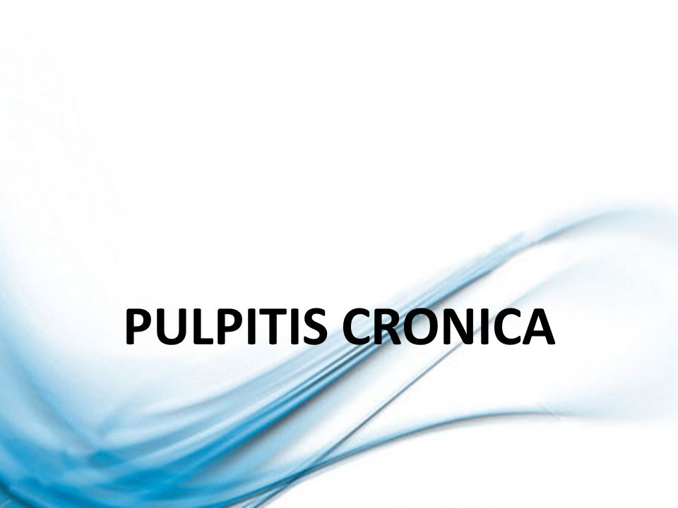 PULPITIS CRONICA