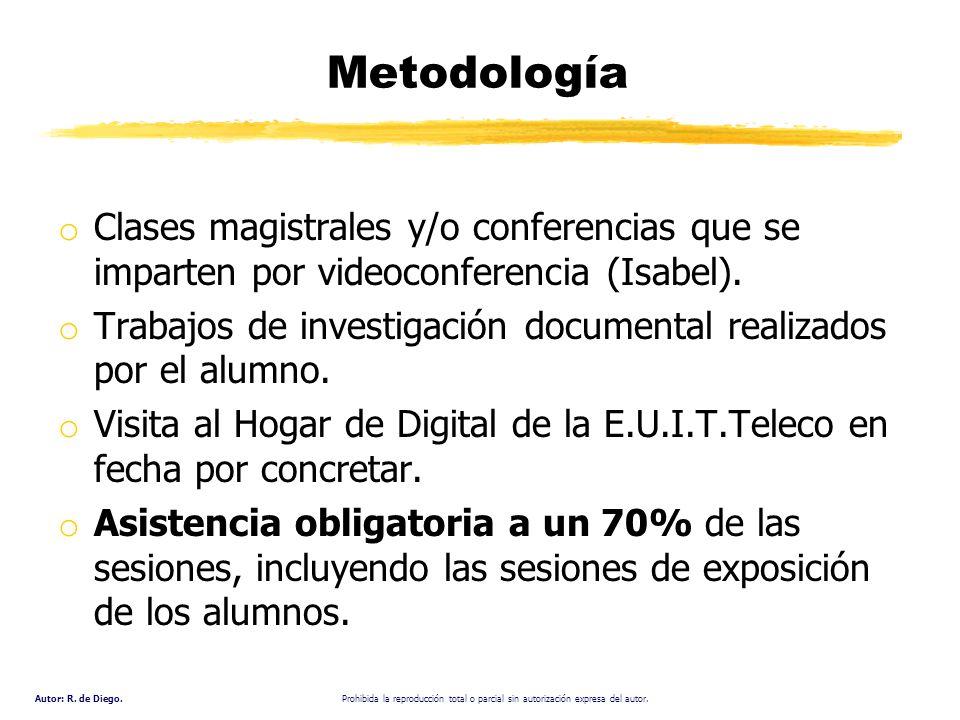 Metodología Clases magistrales y/o conferencias que se imparten por videoconferencia (Isabel).