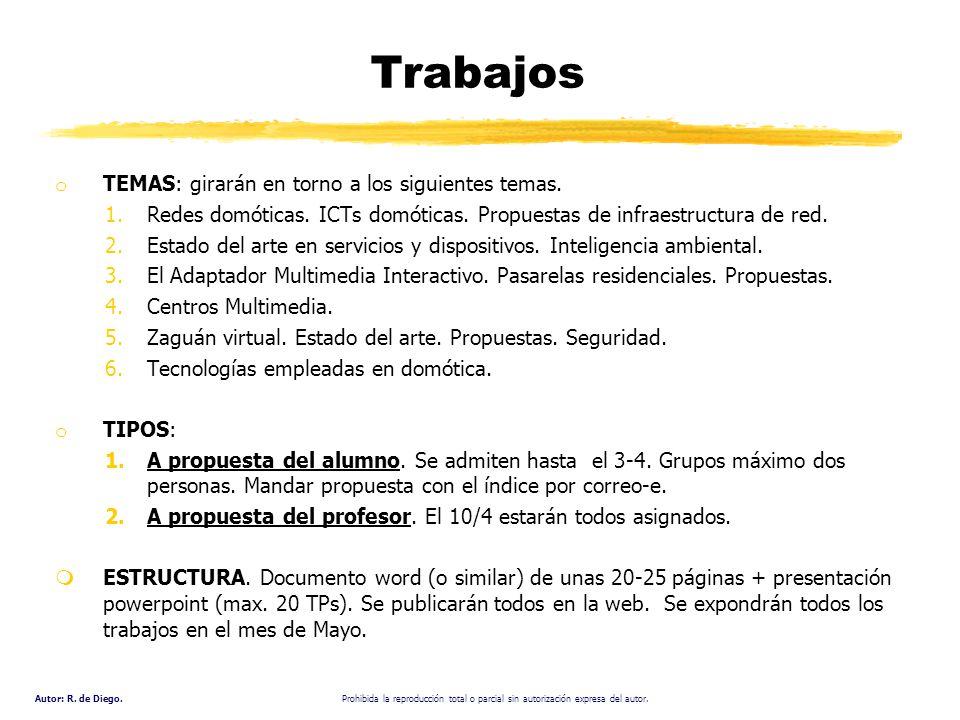 Trabajos TEMAS: girarán en torno a los siguientes temas.