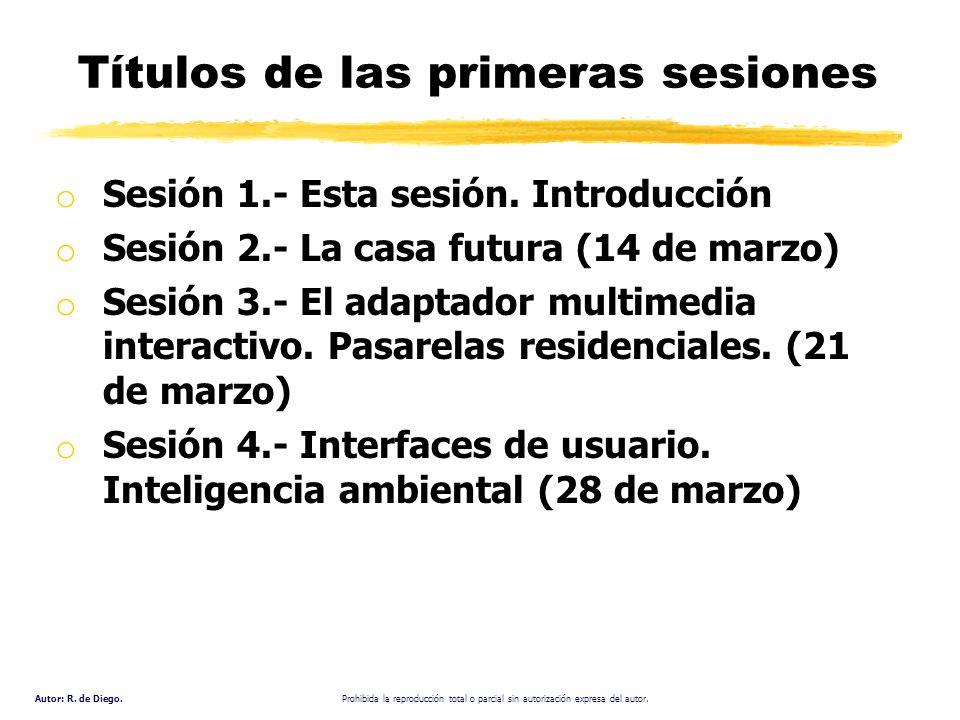 Títulos de las primeras sesiones
