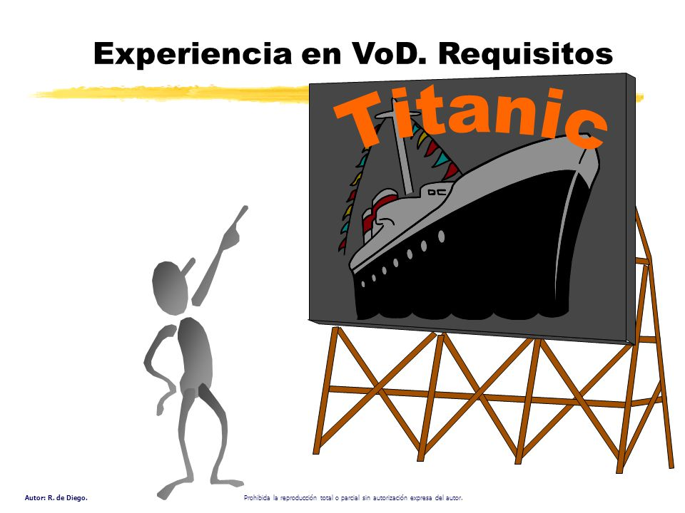Experiencia en VoD. Requisitos