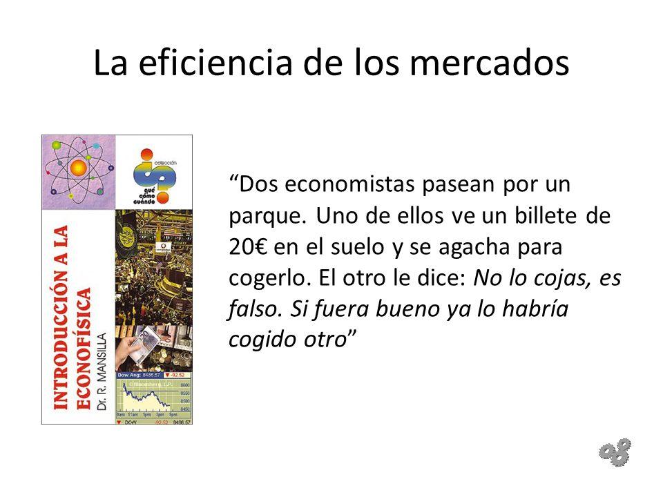 La eficiencia de los mercados