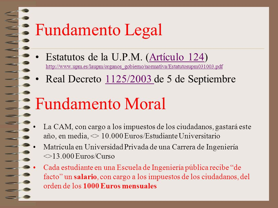 Fundamento Legal Fundamento Moral