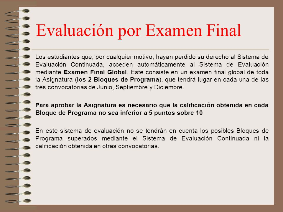 Evaluación por Examen Final