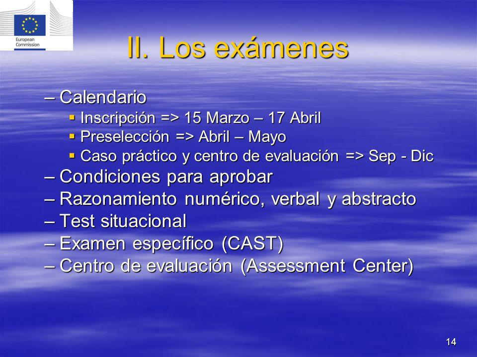 II. Los exámenes Calendario Condiciones para aprobar