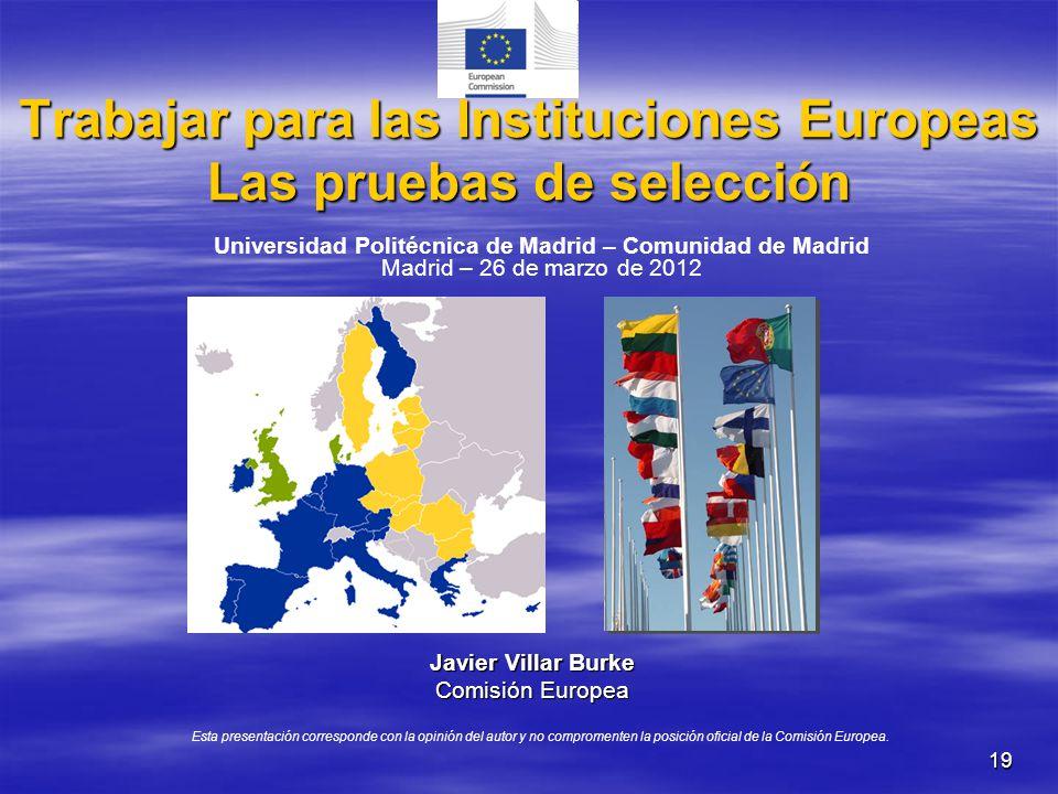 Trabajar para las Instituciones Europeas Las pruebas de selección