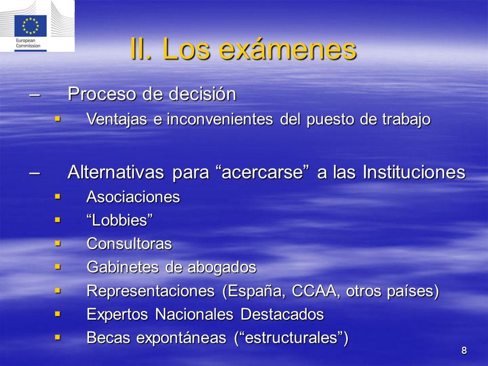 II. Los exámenes Proceso de decisión
