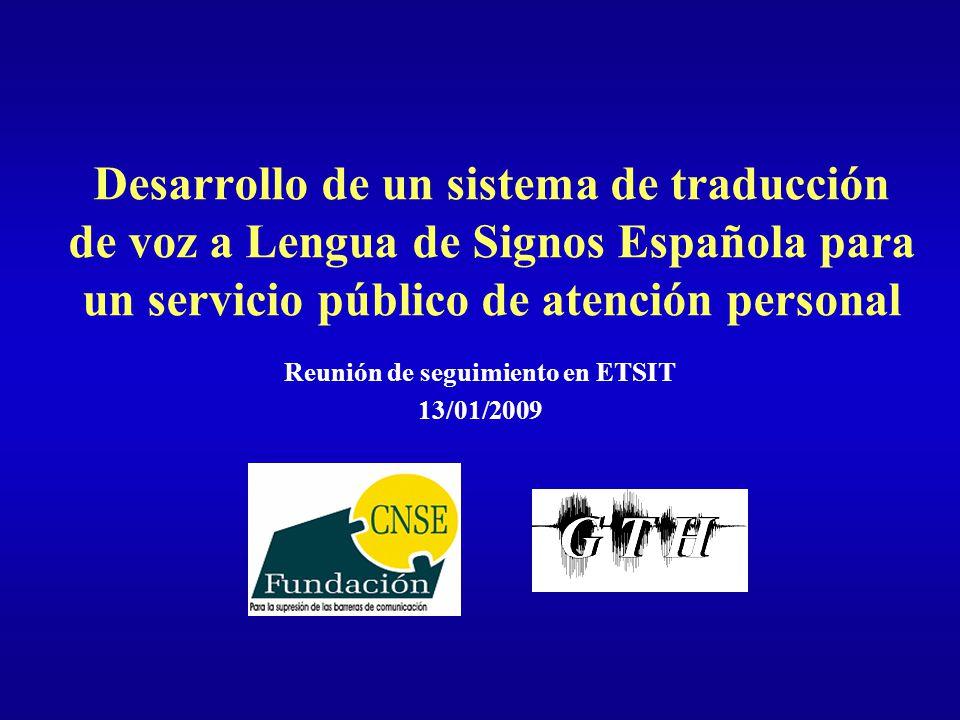 Reunión de seguimiento en ETSIT 13/01/2009