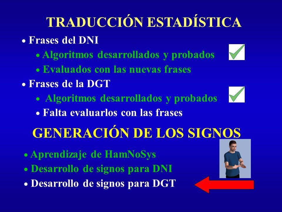 TRADUCCIÓN ESTADÍSTICA GENERACIÓN DE LOS SIGNOS