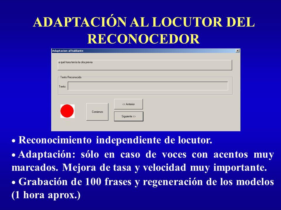 ADAPTACIÓN AL LOCUTOR DEL RECONOCEDOR