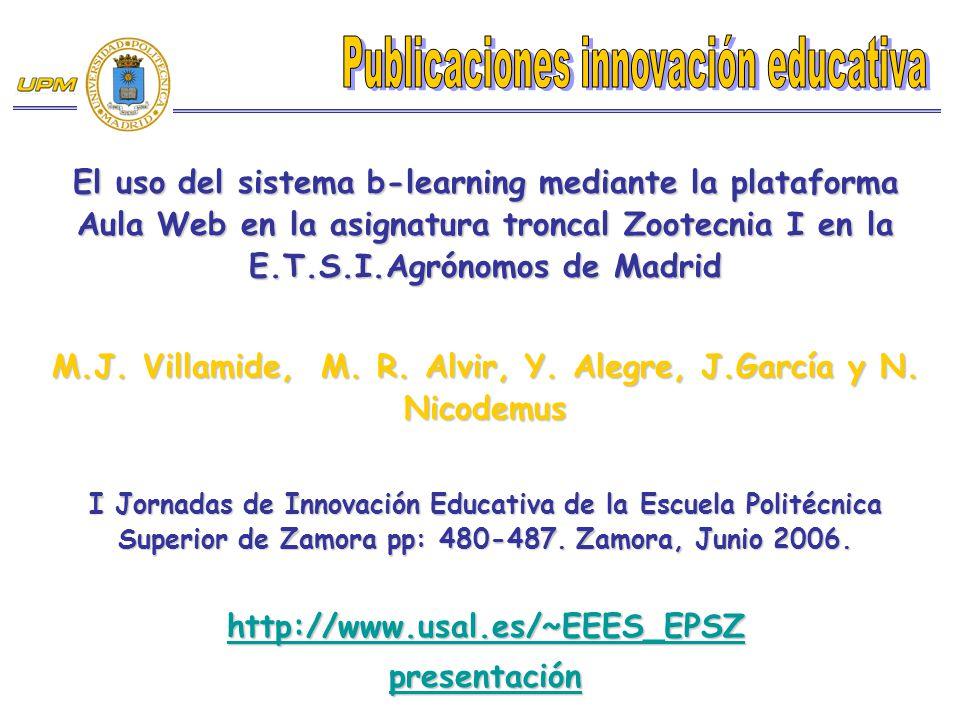M.J. Villamide, M. R. Alvir, Y. Alegre, J.García y N. Nicodemus