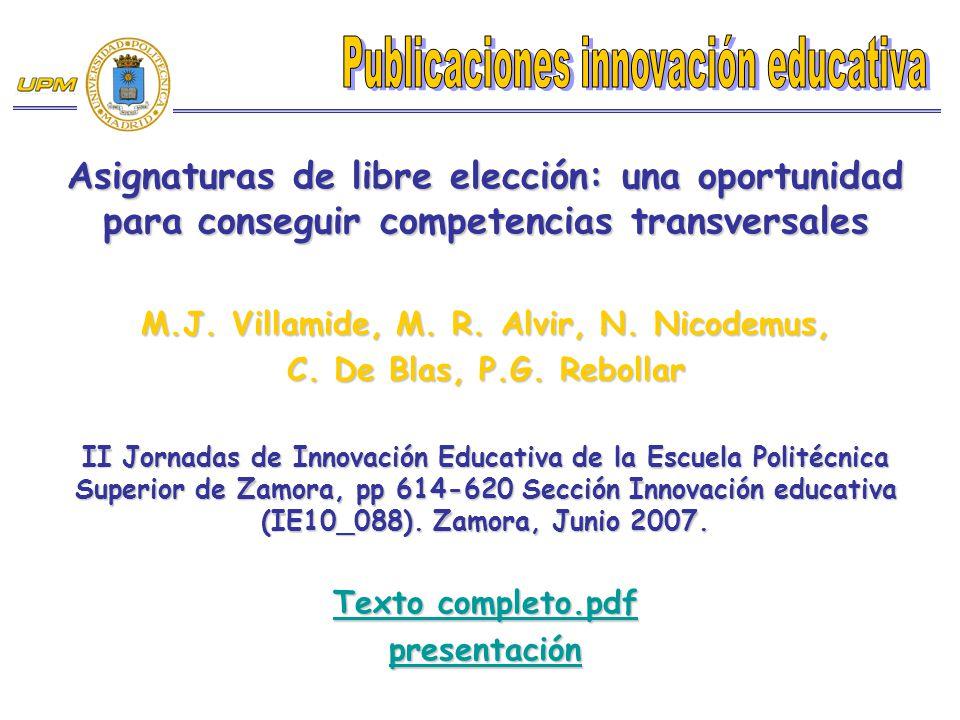 M.J. Villamide, M. R. Alvir, N. Nicodemus,