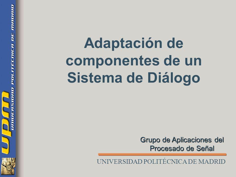 Adaptación de componentes de un Sistema de Diálogo