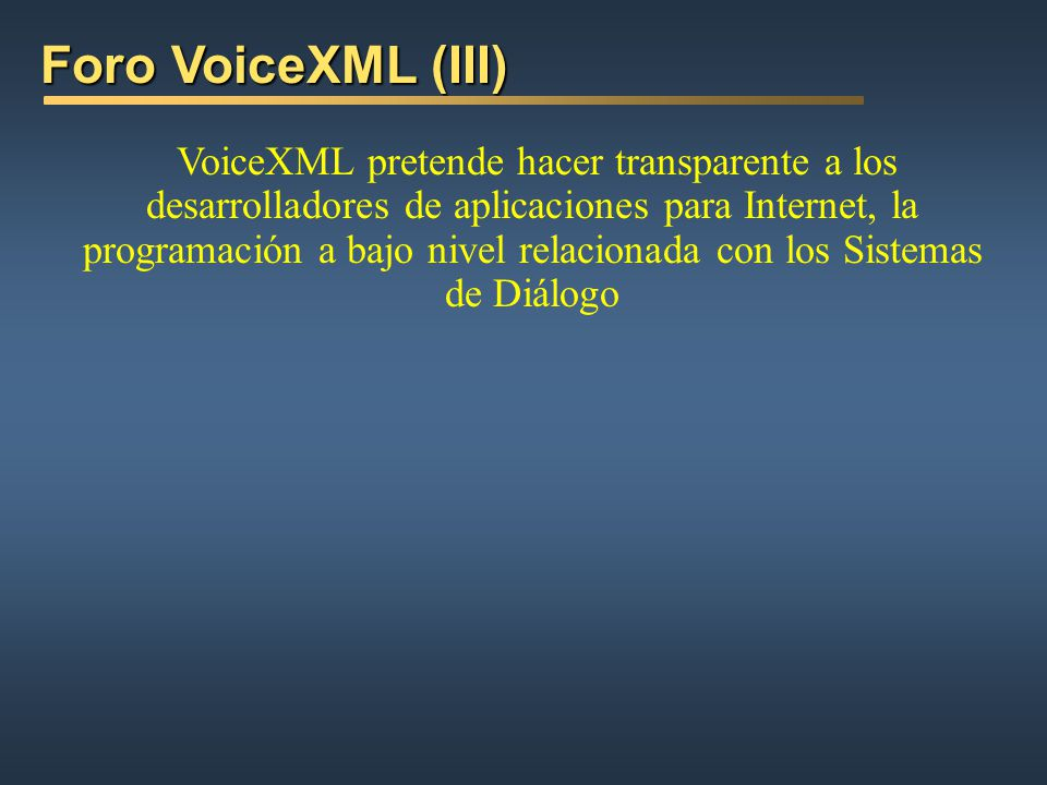 Foro VoiceXML (III)