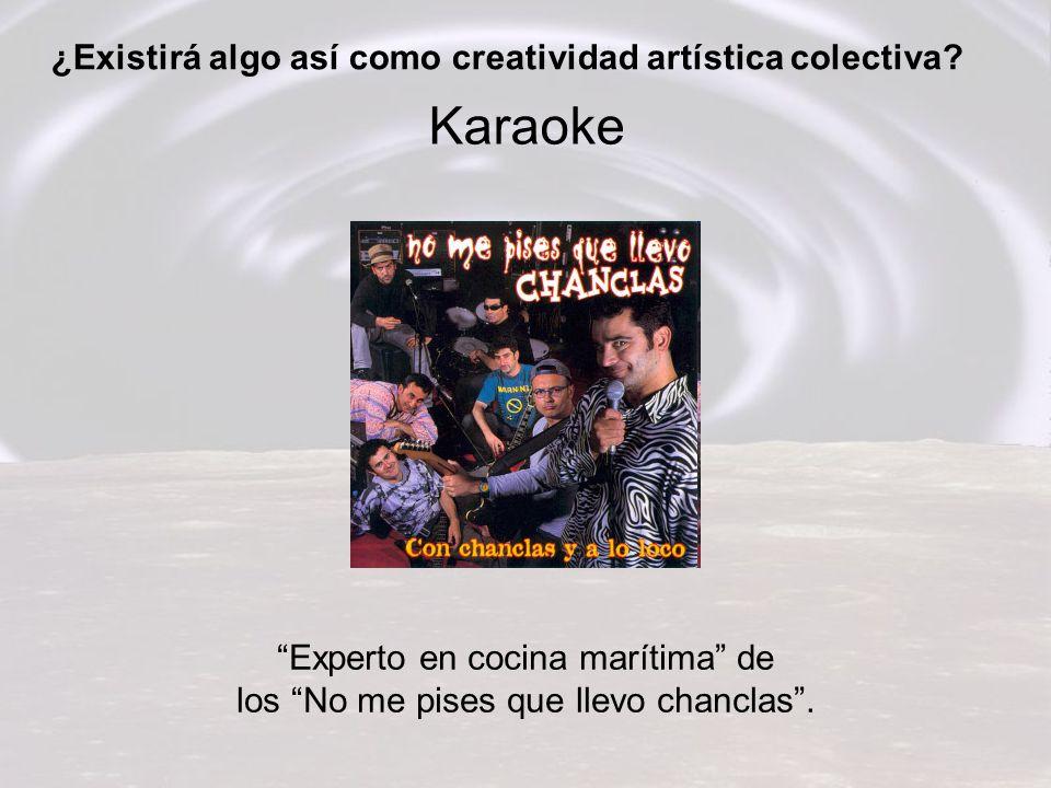 Karaoke ¿Existirá algo así como creatividad artística colectiva