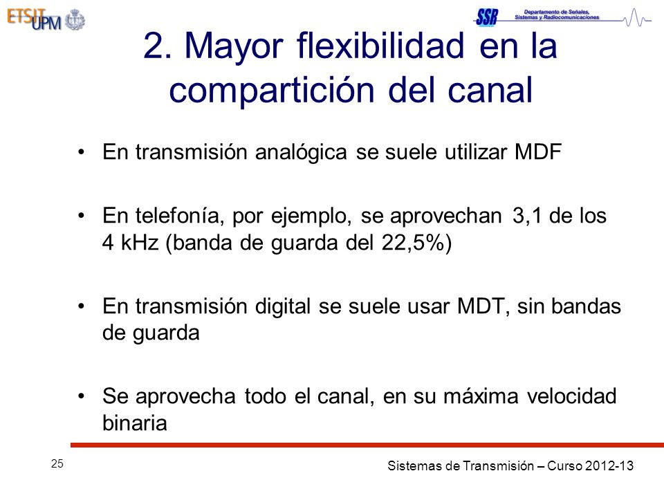 2. Mayor flexibilidad en la compartición del canal