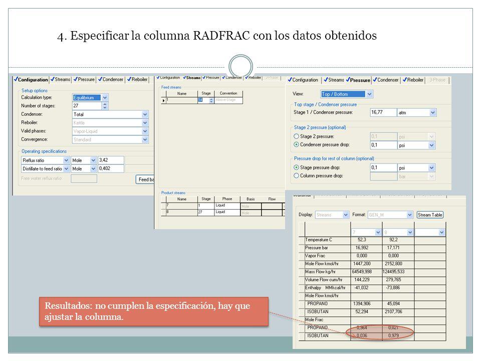 4. Especificar la columna RADFRAC con los datos obtenidos