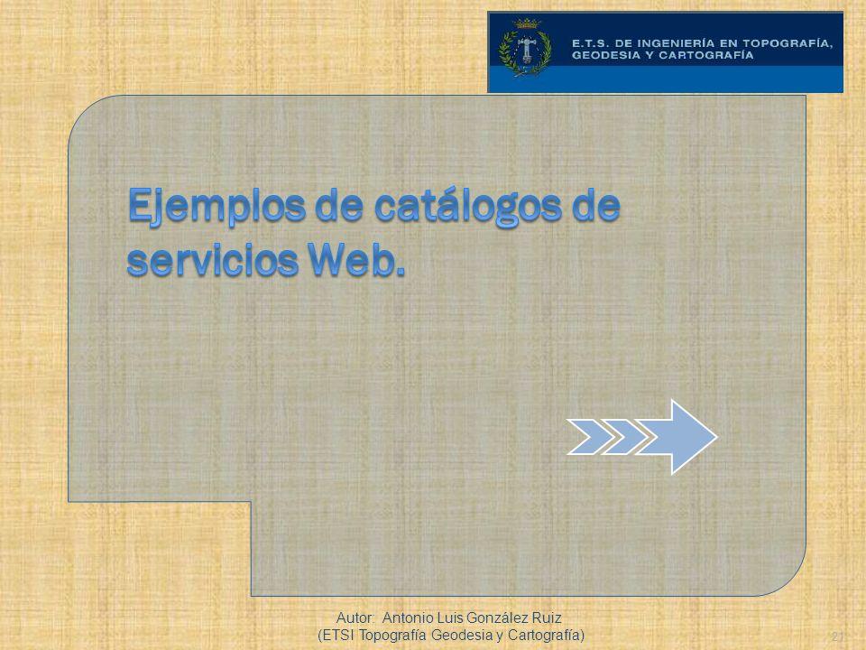 Ejemplos de catálogos de servicios Web.