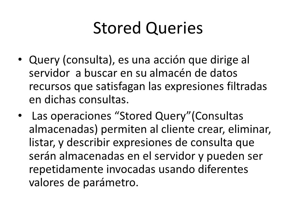 Stored Queries