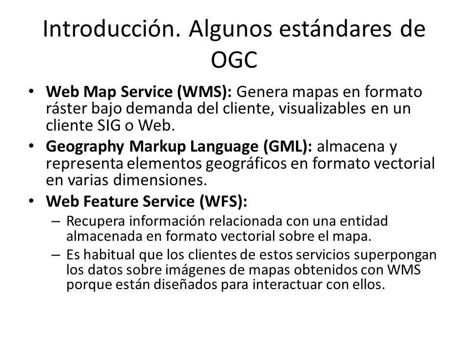 Introducción. Algunos estándares de OGC