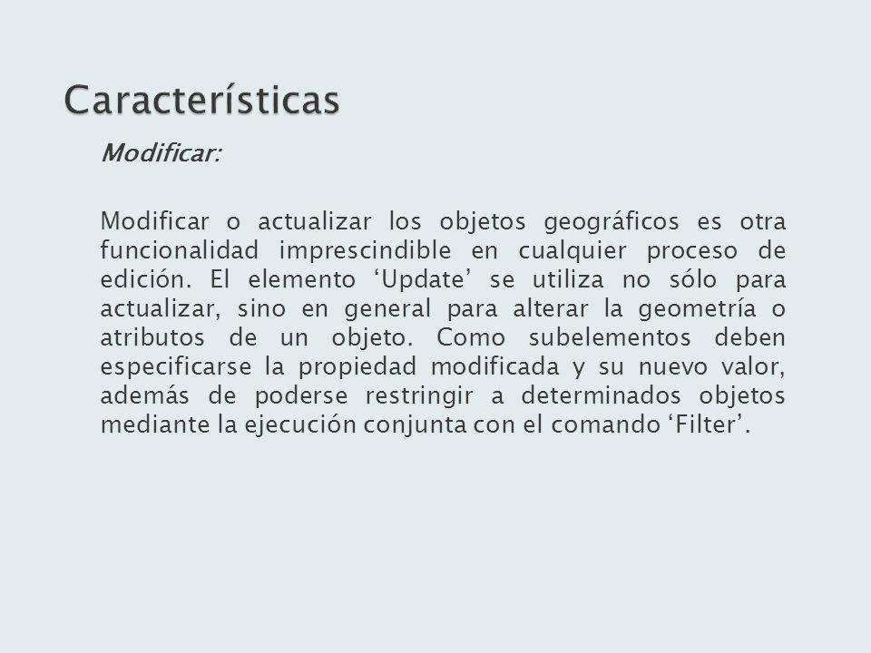 Características Modificar: