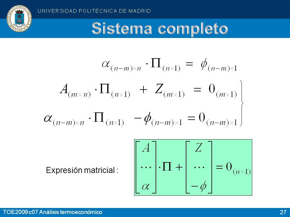 Sistema completo Expresión matricial :