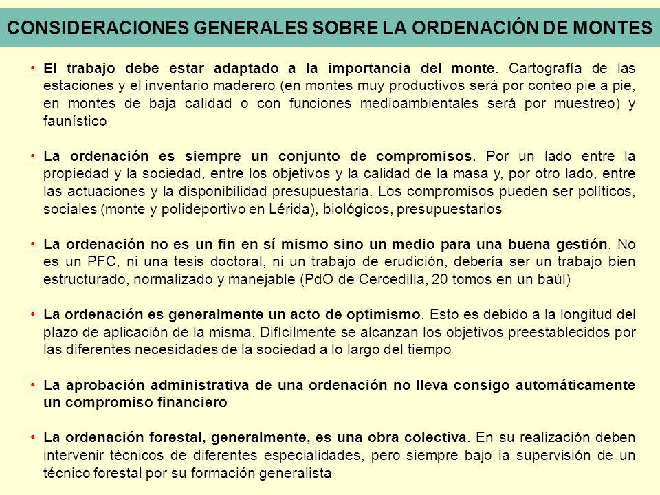 CONSIDERACIONES GENERALES SOBRE LA ORDENACIÓN DE MONTES