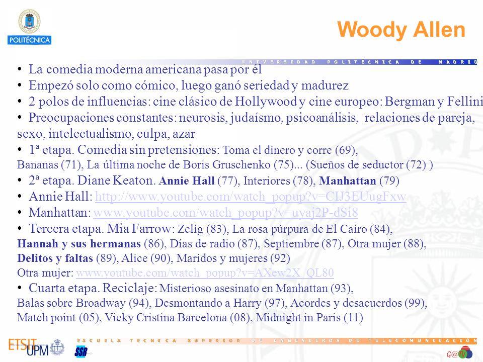 Woody Allen La comedia moderna americana pasa por él