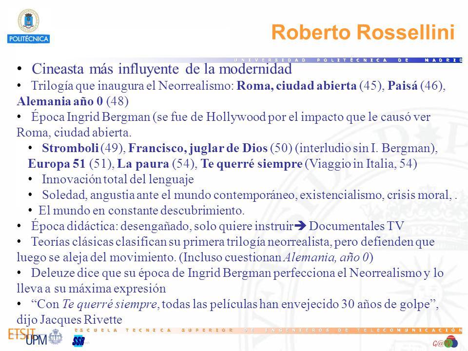 Roberto Rossellini Cineasta más influyente de la modernidad