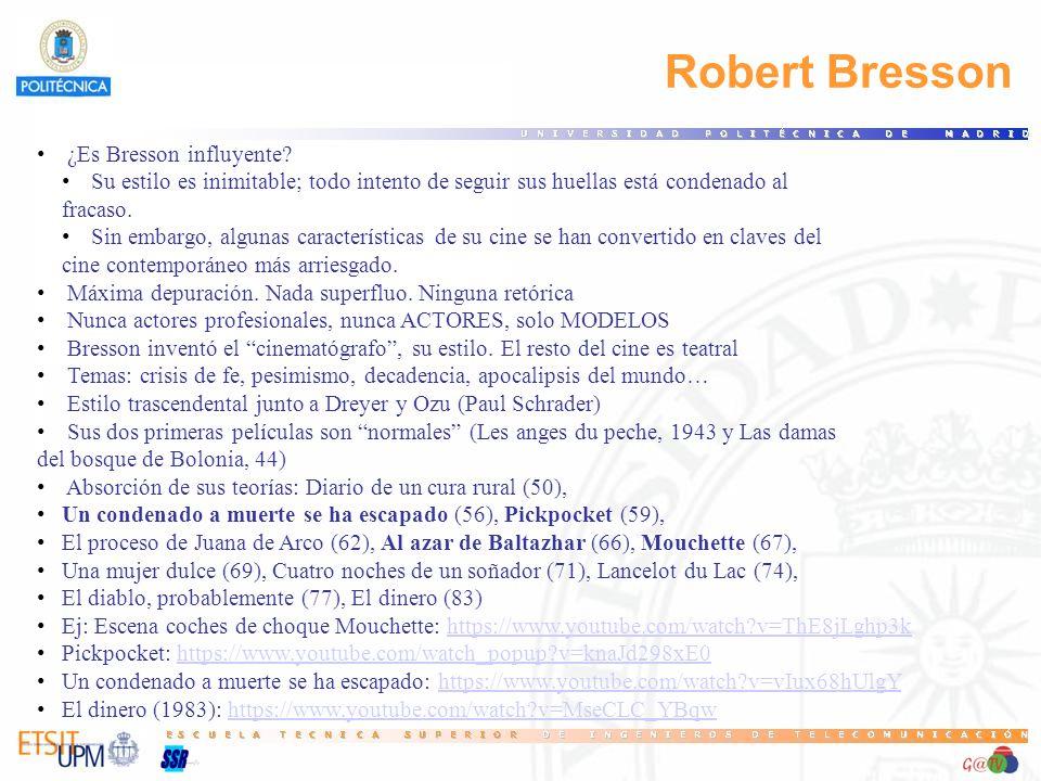 Robert Bresson 28 ¿Es Bresson influyente