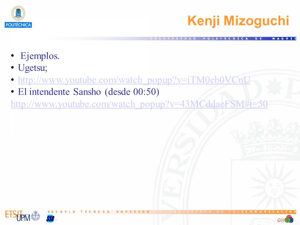 Kenji Mizoguchi Ejemplos. Ugetsu;