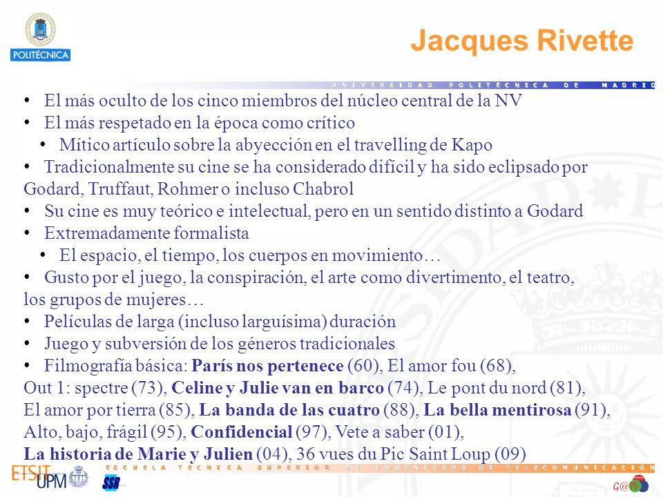 67 Jacques Rivette. El más oculto de los cinco miembros del núcleo central de la NV. El más respetado en la época como crítico.