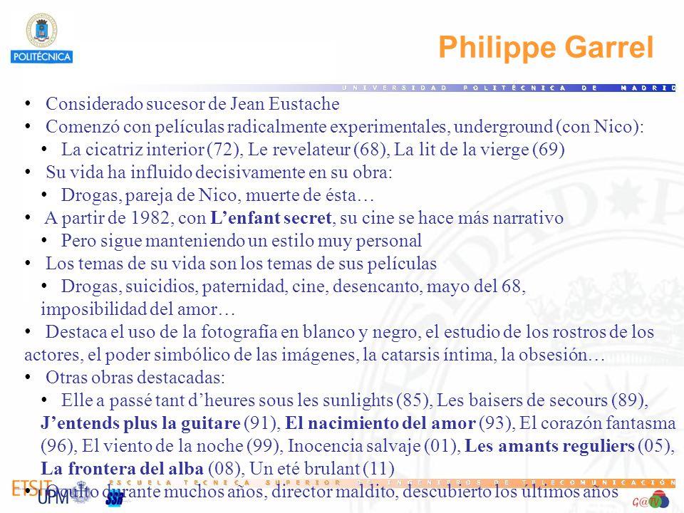 Philippe Garrel Considerado sucesor de Jean Eustache