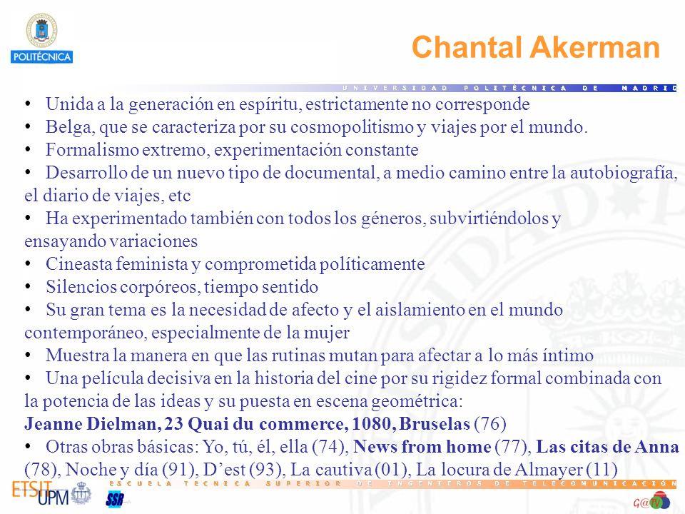 81 Chantal Akerman. Unida a la generación en espíritu, estrictamente no corresponde.