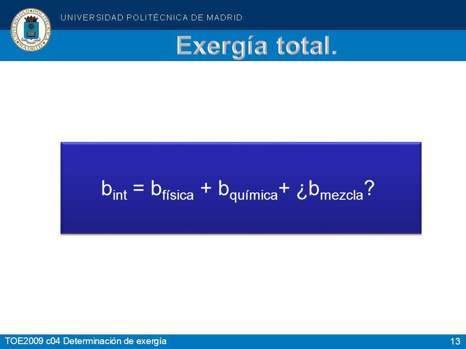 bint = bfísica + bquímica+ ¿bmezcla