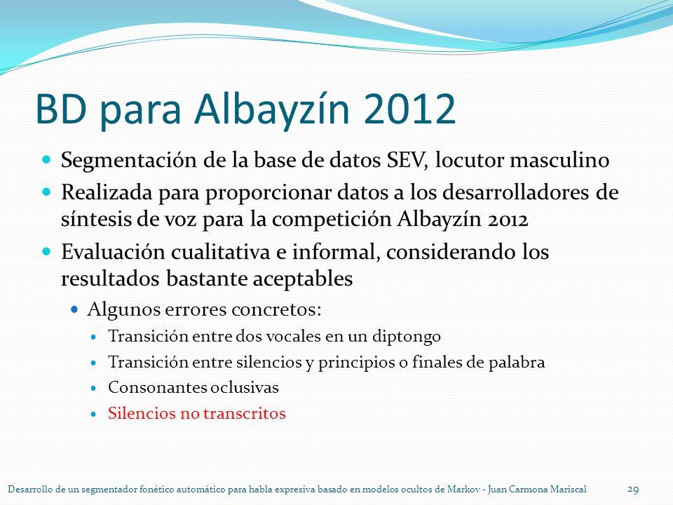 BD para Albayzín 2012 Segmentación de la base de datos SEV, locutor masculino.