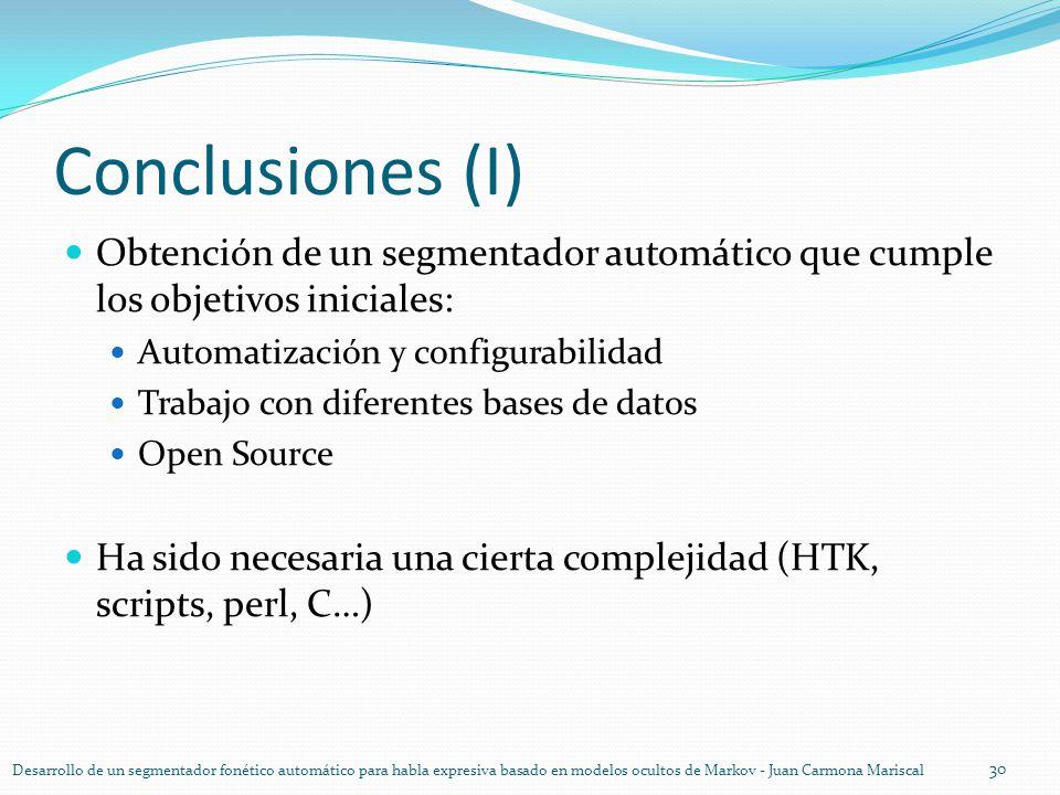 Conclusiones (I) Obtención de un segmentador automático que cumple los objetivos iniciales: Automatización y configurabilidad.