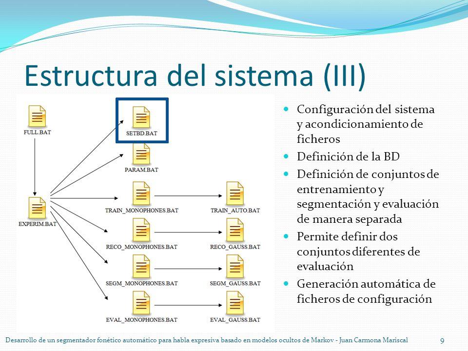 Estructura del sistema (III)
