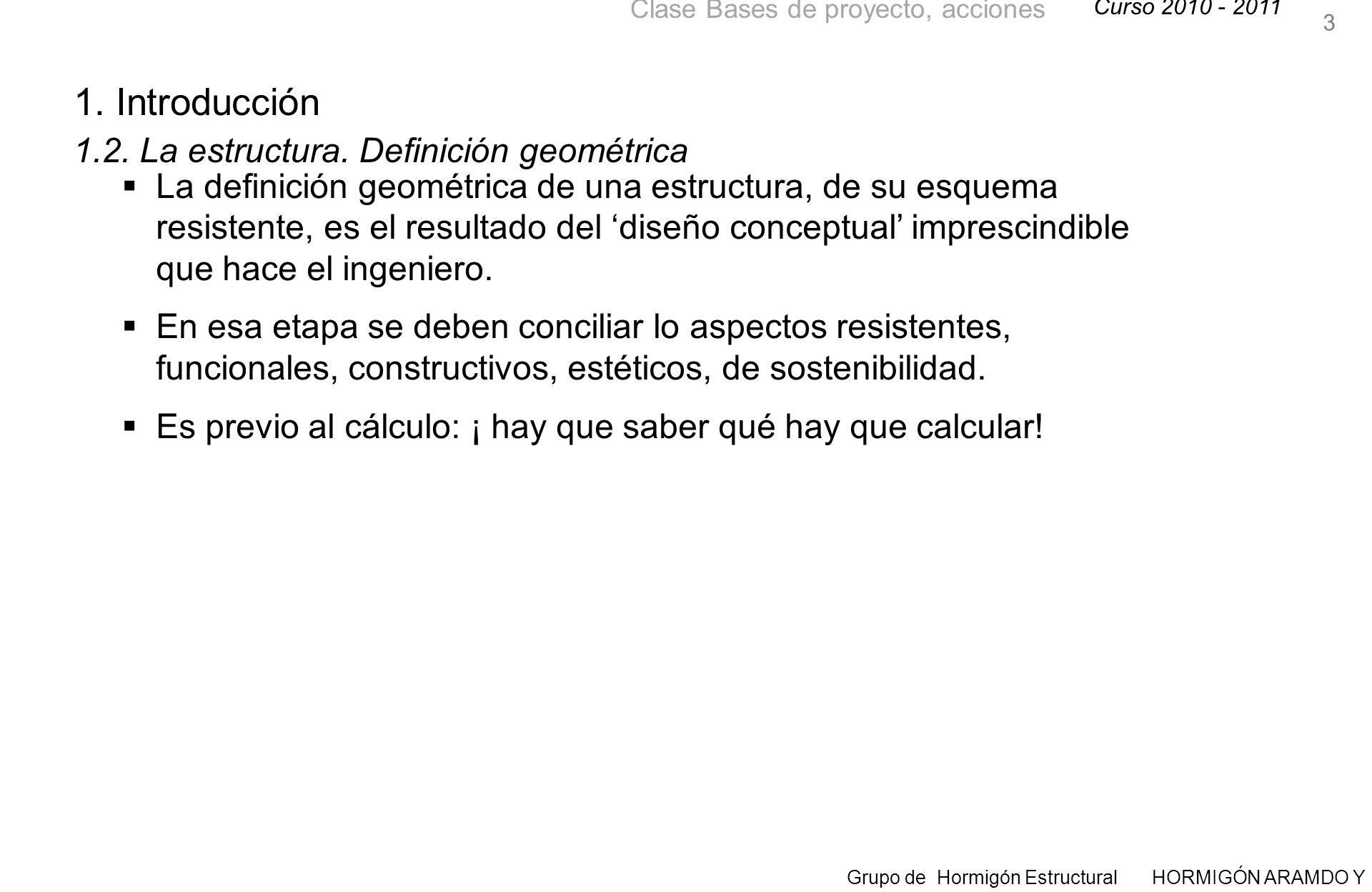 1. Introducción 1.2. La estructura. Definición geométrica