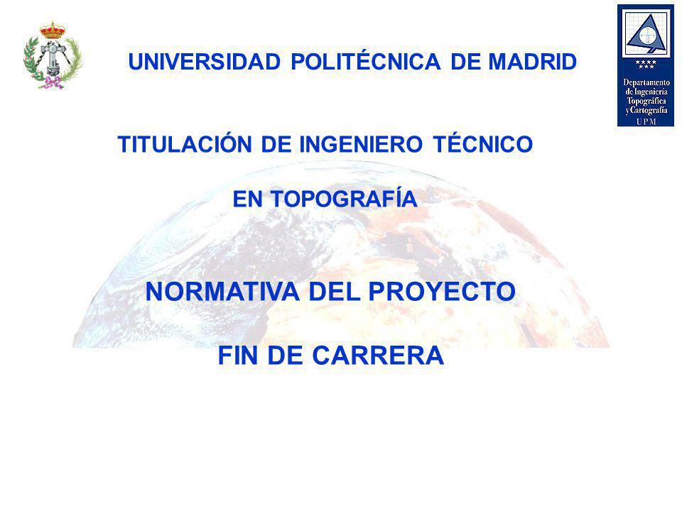 NORMATIVA DEL PROYECTO FIN DE CARRERA