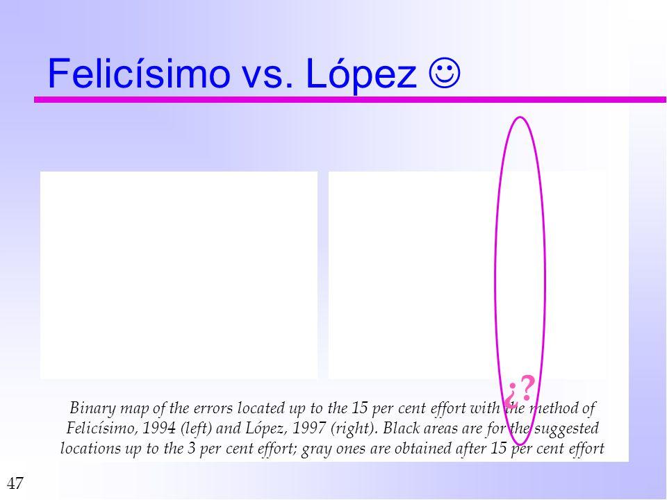 Felicísimo vs. López  ¿