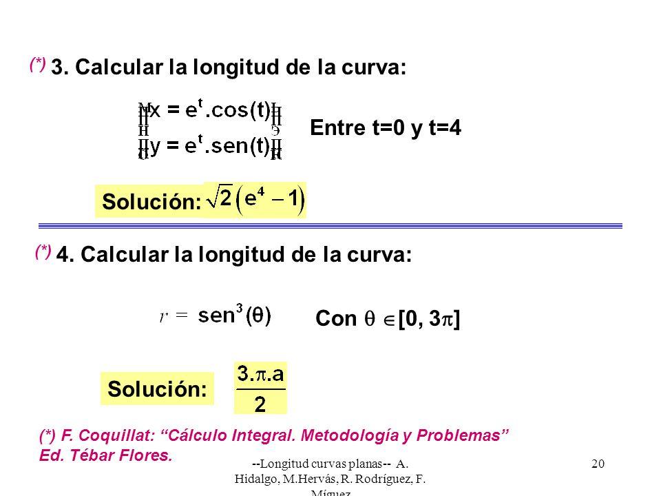 3. Calcular la longitud de la curva: